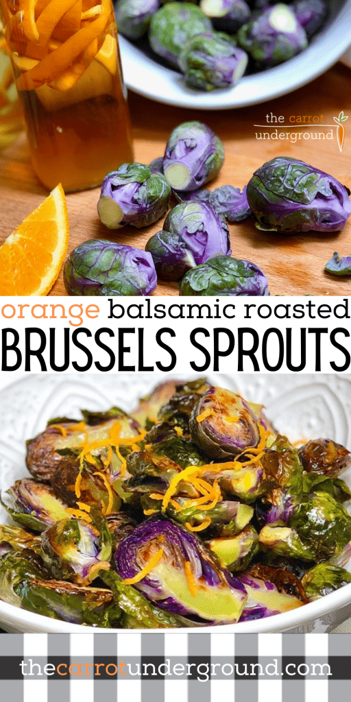 A pinterest pin with images of Orange Balsamic Roasted Brussels sprouts.